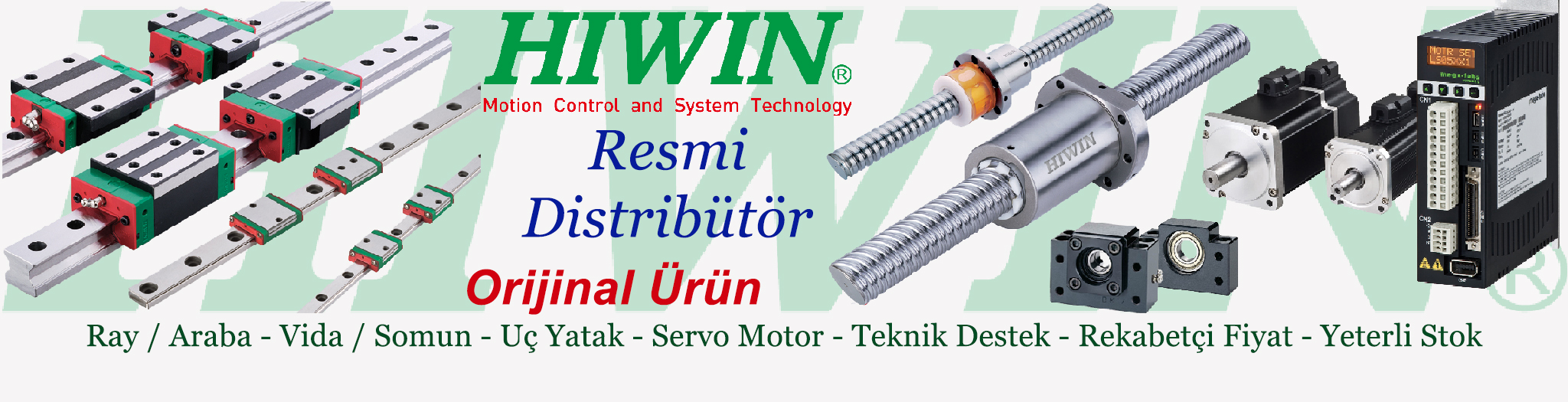 Hiwin Linear and Hiwin Mikrosystem Resmi Distrib�t�r�