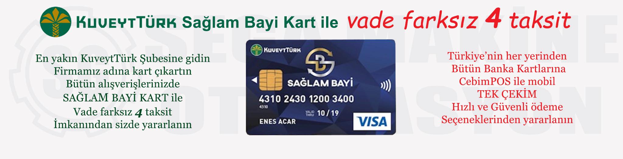 KuveytTürk Sağlam Bayi Kart ile 4 taksit Kampanyası